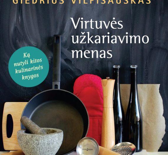 Virtuvės užkariavimo menas